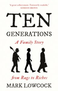 Ten Generations by Mark Lowcock - Book Cover